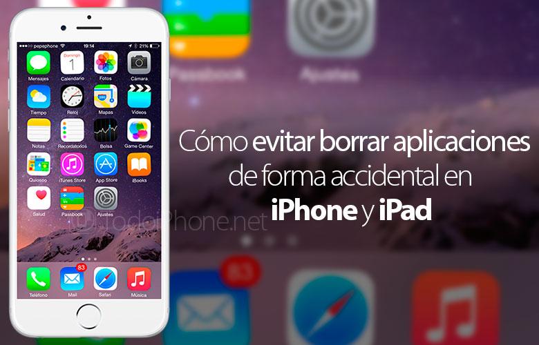como-evitar-borrar-aplicaciones-iphone-ipad