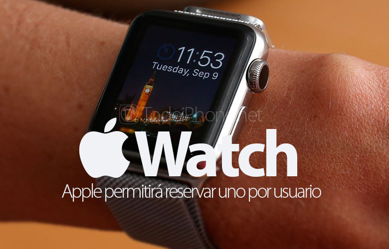 apple-watch-cada-cliente-solo-podra-reservar-uno