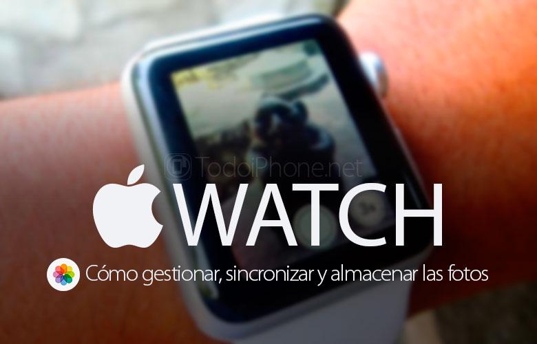 apple-watch-gestionar-sincronizar-almacenar-fotos