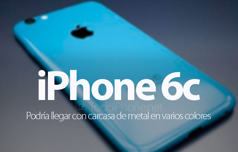 iphone-6c-podria-tener-carcasa-metalica-colores