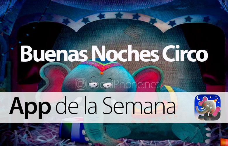 buenas-noches-circo-app-semana
