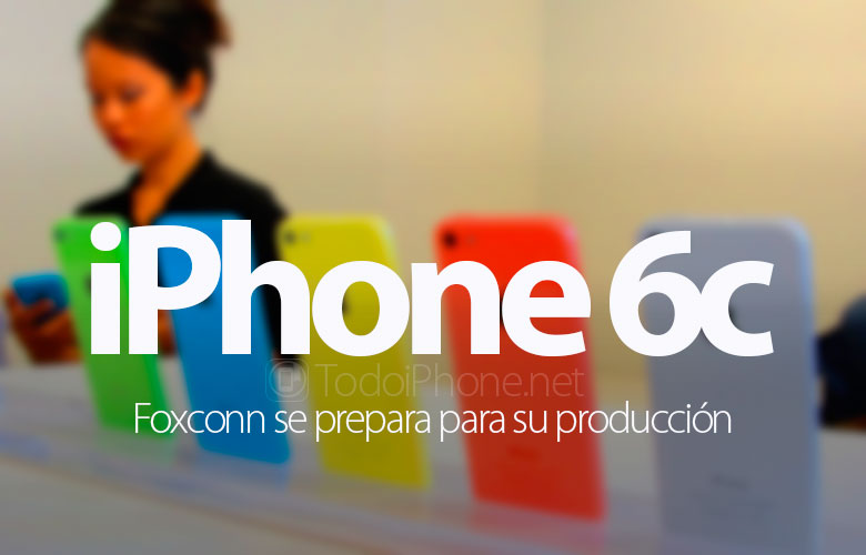 iphone-6c-foxconn-prepara-produccion