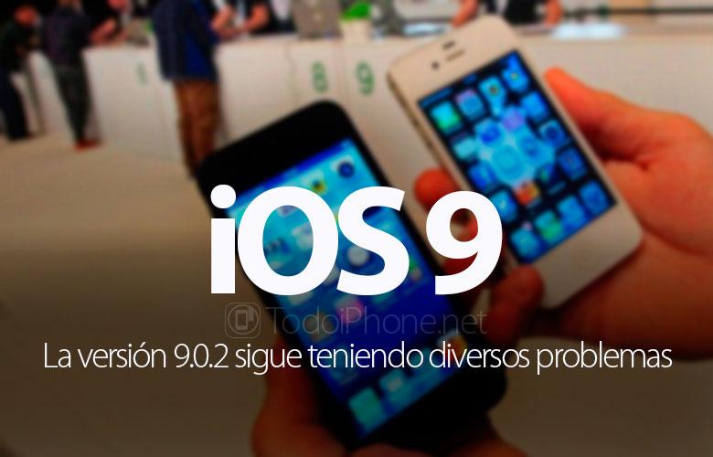 ios-9-0-2-sigue-teniendo-problemas