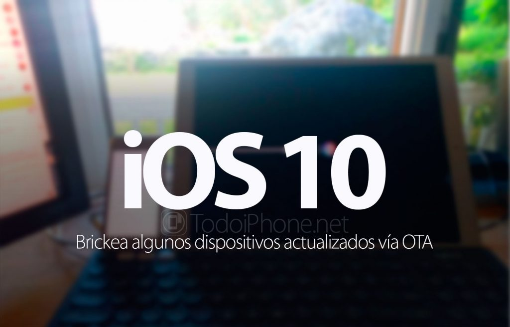 ios-10-dispositivos-brickeados-actualizar-ota