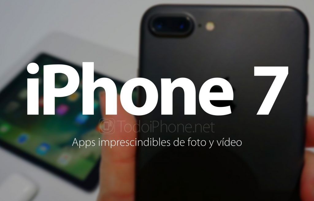 5-aplicaciones-foto-video-iphone-7