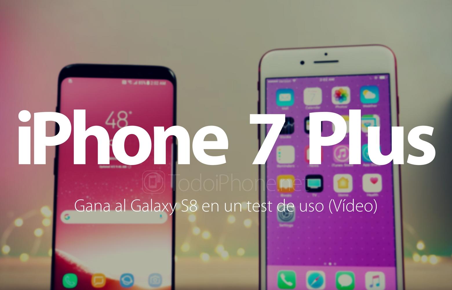 el iphone 7 plus gana al galaxy s8 en un test de uso real v deo movilescelular. Black Bedroom Furniture Sets. Home Design Ideas